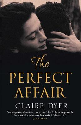 The Perfect Affair by Claire Dyer