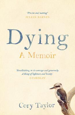 Dying A Memoir by Cory Taylor