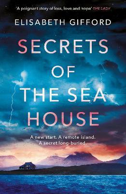Secrets of the Sea House by Elisabeth Gifford