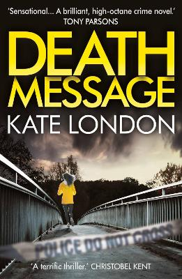 Death Message by Kate London
