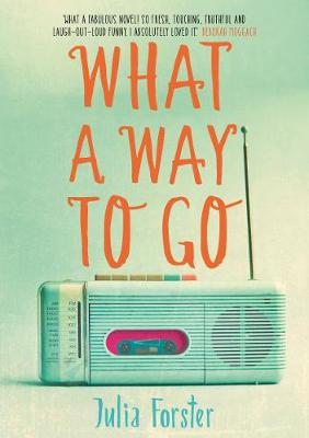 What a Way to Go by Julia Forster