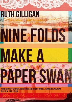 Nine Folds Make a Paper Swan by Ruth Gilligan