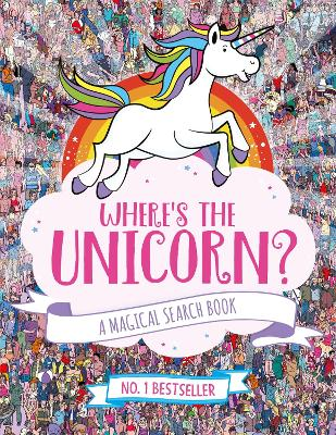 Cover for Where's the Unicorn? A Magical Search-and-Find Book by Paul Moran