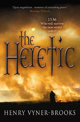 The Heretic 1536: Who Will Survive the New World Order? by Henry Vyner-Brooks