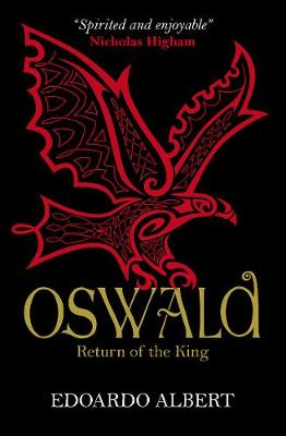 Oswald: Return of the King by Edoardo Albert