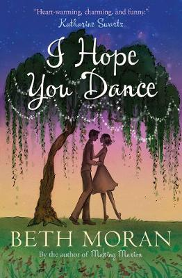 I Hope You Dance by Beth Moran