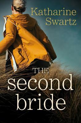 The Second Bride by Katharine Swartz
