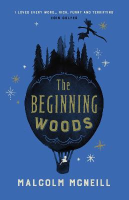 The Beginning Woods by Malcolm McNeill
