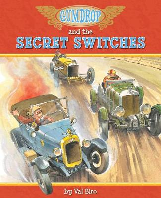 Gumdrop and the Secret Switches by Val Biro