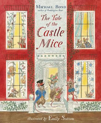 Cover for The Tale of the Castle Mice by Michael Bond