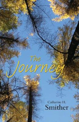 The Journey by Catharine H. Smither