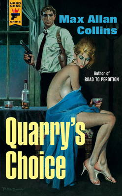 Quarry's Choice by Max Allan Collins