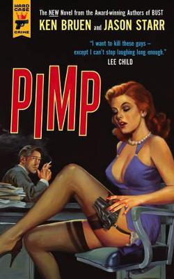 Pimp by Ken Bruen, Jason Starr
