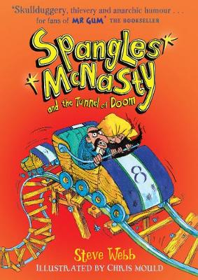 Spangles McNasty and the Tunnel of Doom by Steve Webb