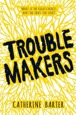 Cover for Troublemakers by Catherine Barter