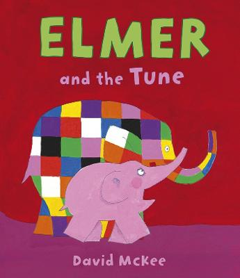 Book Cover for Elmer and the Tune by David McKee