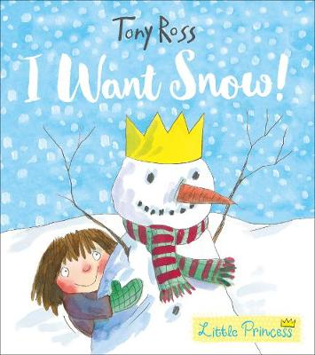 Cover for I Want Snow! by Tony Ross
