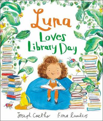 Cover for Luna Loves Library Day by Joseph Coelho