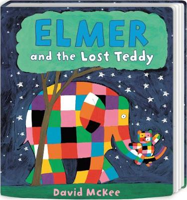 Book Cover for Elmer and the Lost Teddy Board Book by David McKee