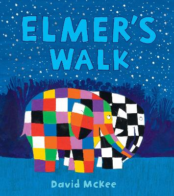 Cover for Elmer's Walk by David McKee
