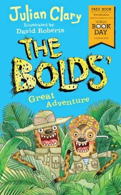 The Bolds' Great Adventure World Book Day 2018