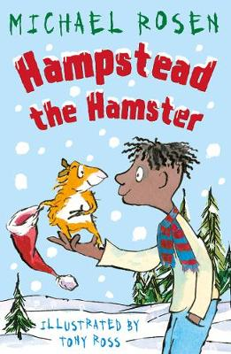 Cover for Hampstead the Hamster by Michael Rosen
