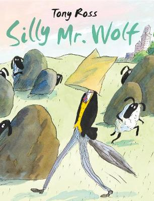 Cover for Silly Mr Wolf by Tony Ross