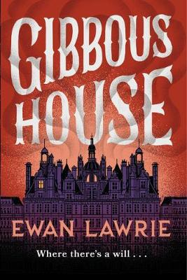 Gibbous House by Ewan Lawrie