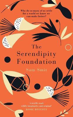 The Serendipity Foundation by Sam Smit