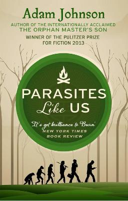 Parasites Like Us by Adam Johnson