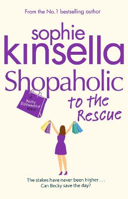 Shopaholic to the Rescue by Sophie Kinsella