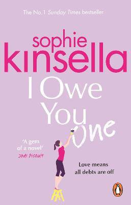 Cover for I Owe You One  by Sophie Kinsella
