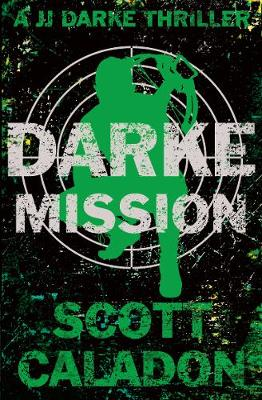 Darke Mission by Scott Caladon