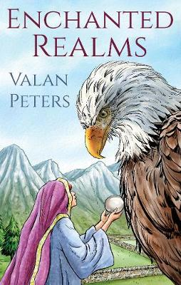 Enchanted Realms by Valan Peters