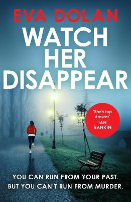 Watch Her Disappear by Eva Dolan
