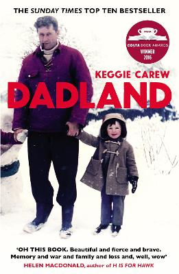 Dadland A Journey into Uncharted Territory by Keggie Carew