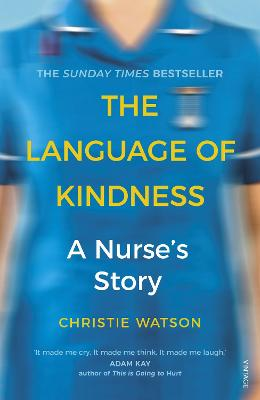 The Language of Kindness A Nurse's Story