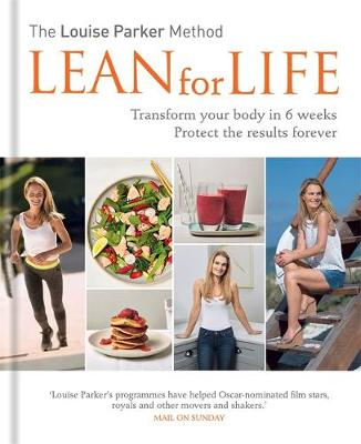 The Louise Parker Method Lean for Lif by Louise Parker