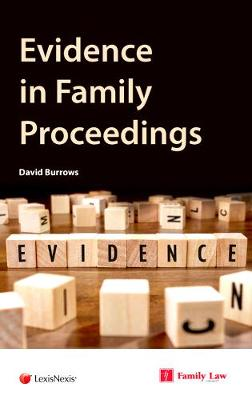 Evidence in Family Proceedings by David Burrows