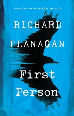 Cover for First Person by Richard Flanagan