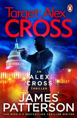 Cover for Target: Alex Cross (Alex Cross 26) by James Patterson