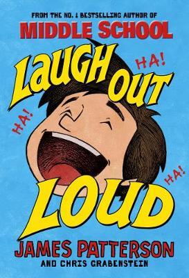 Laugh Out Loud by James Patterson