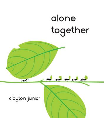 Alone Together by Clayton Junior