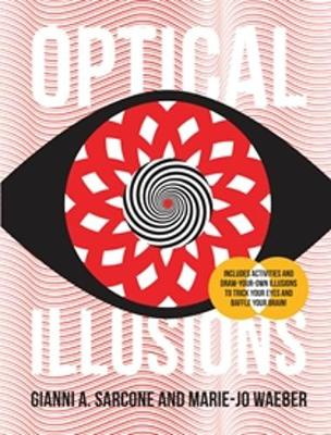 Optical Illusions by Gianni Sarcone, Marie-Jo Waeber