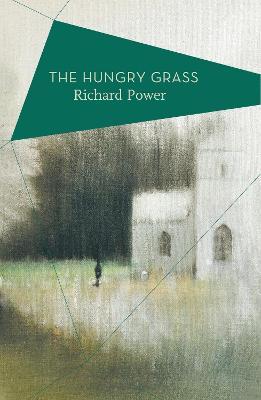 The Hungry Grass by Richard Power, Declan Kiberd