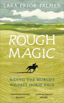 Rough Magic Riding the world's wildest horse race