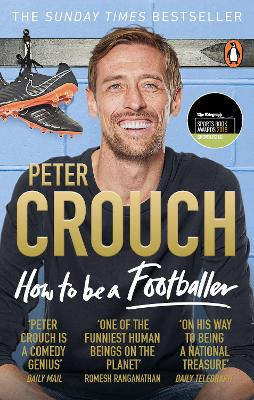 Cover for How to Be a Footballer by Peter Crouch