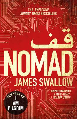 Nomad The Most Explosive Thriller You'll Read All Year by James Swallow
