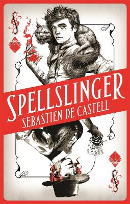 Cover for Spellslinger by Sebastien de Castell