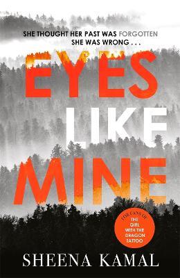 Eyes Like Mine by Sheena Kamal